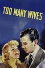 Too Many Wives
