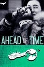 Ahead of Time: The Extraordinary Journey of Ruth Gruber