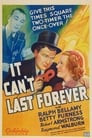 It Can't Last Forever