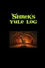 Shrek's Yule Log