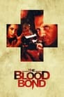 The Blood Bond