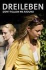 Dreileben: Don't Follow Me Around