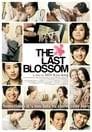 The Last Blossom