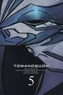 Towa no Quon 5: The Return of the Invincible