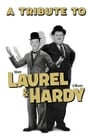 A Tribute to Laurel & Hardy