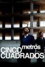 Five Square Meters