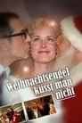 Weihnachtsengel küsst man nicht