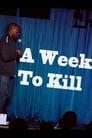 Hannibal Buress: A Week To Kill