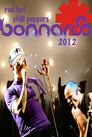 Red Hot Chili Peppers: Bonnaroo 2012