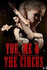 You, Me & the Circus