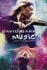 David Garrett: Music - Live in Concert