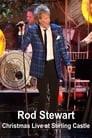 Rod Stewart – Christmas Live at Stirling Castle
