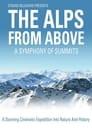 Die Alpen - Unsere Berge von oben