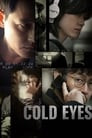 Cold Eyes