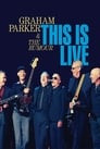 Graham Parker & The Rumour: This Is Live