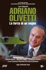 Adriano Olivetti – The Strength of a Dream