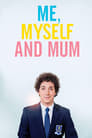 Me, Myself and Mum