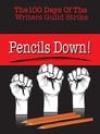 Pencils Down! The 100 Days of the Writers Guild Strike