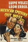 Mexican Spitfire Out West