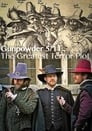 Gunpowder 5/11: The Greatest Terror Plot