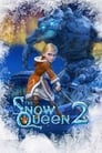 The Snow Queen 2: Refreeze
