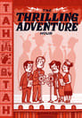 The Thrilling Adventure Hour Live