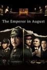 The Emperor in August