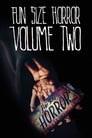 Fun Size Horror: Volume Two
