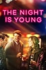 The Night Is Young