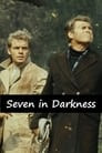 Seven in Darkness