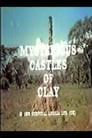 Mysterious Castles of Clay