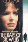 The Rape of Doctor Willis