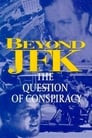 Beyond JFK: The Question of Conspiracy