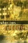 When Cars Attack
