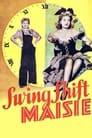 Swing Shift Maisie