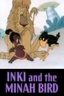 Inki and the Minah Bird