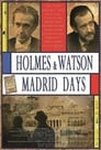 Holmes & Watson: Madrid Days