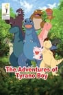 The Adventures of Tyrano Boy