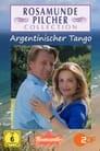 Rosamunde Pilcher: Argentinischer Tango