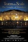 La Scala Theatre: the Temple of Wonders