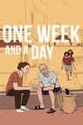 One Week and a Day