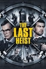 The Last Heist