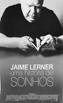Jaime Lerner - Uma História de Sonhos