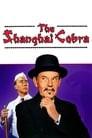 The Shanghai Cobra