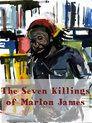 The Seven Killings of Marlon James
