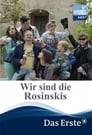 Wir sind die Rosinskis