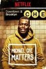 Michael Che Matters