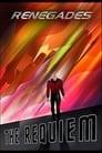 Renegades: The Requiem: Part 1