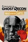 Tom Clancy's Ghost Recon Wildlands: War Within The Cartel