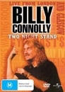 Billy Connolly: Two Night Stand